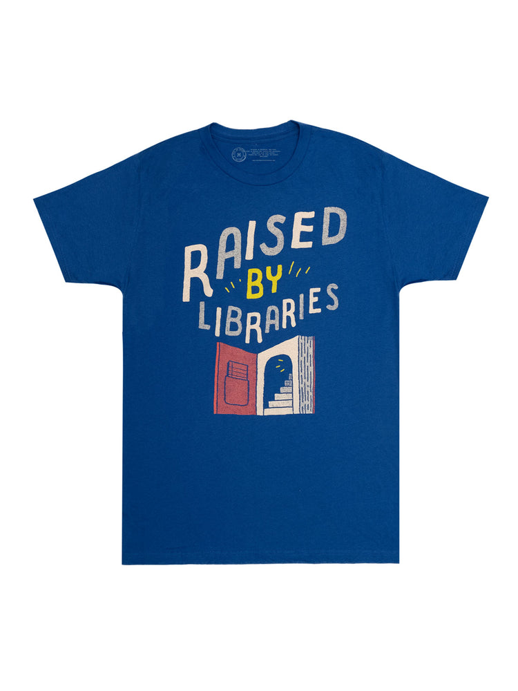 Raised by Libraries Unisex T-Shirt