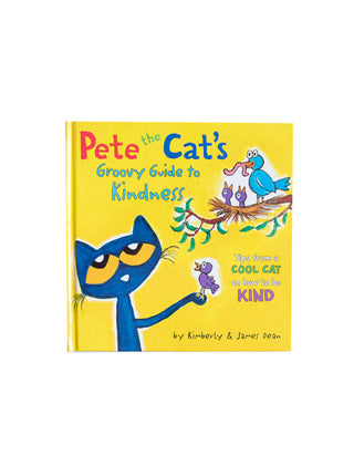 Pete the Cat's Groovy Guide to Kindness hardcover book