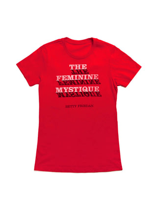 The Feminine Mystique Women's Crew T-Shirt