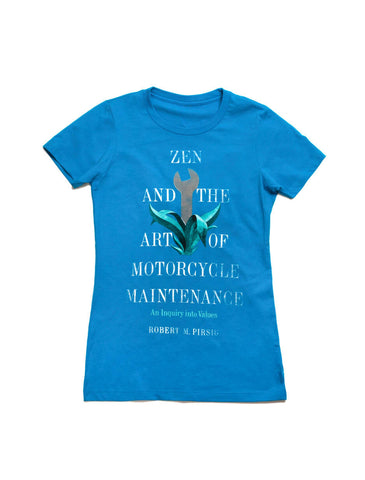 Zen and the Art of Motorcycle Maintenance Women's T-Shirt