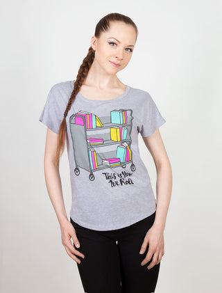 This is How We Roll Women's Relaxed Fit T-Shirt