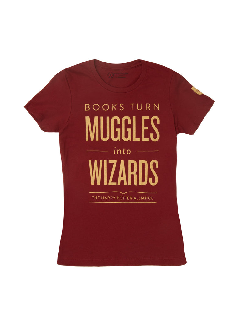 Books Turn Muggles in Wizards (Gryffindor) Women's T-Shirt