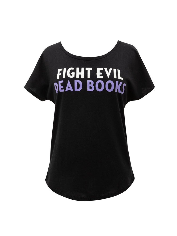 Fight Evil, Read Books Women's Relaxed Fit T-Shirt