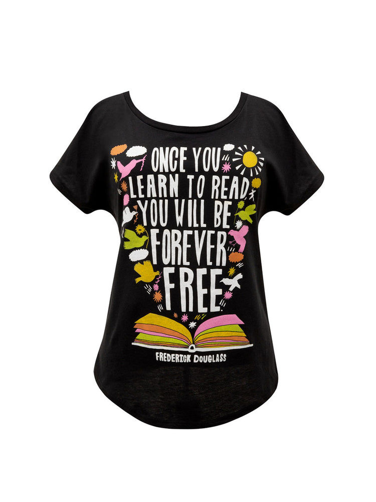 Frederick Douglass - Once You Learn to Read Women's Relaxed Fit T-Shirt