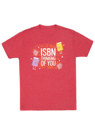 ISBN Thinking of You Unisex T-Shirt