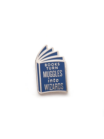 Books Turn Muggles into Wizards - Books are Magic enamel pin
