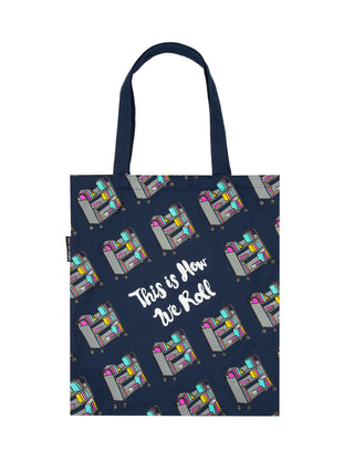 This is How We Roll tote bag