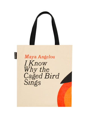 I Know Why the Caged Bird Sings tote bag