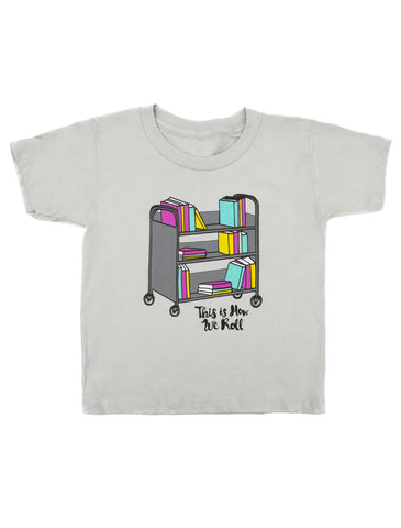 Kids' This is How We Roll T-Shirt