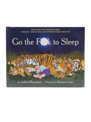 Go the F**k to Sleep hardcover book