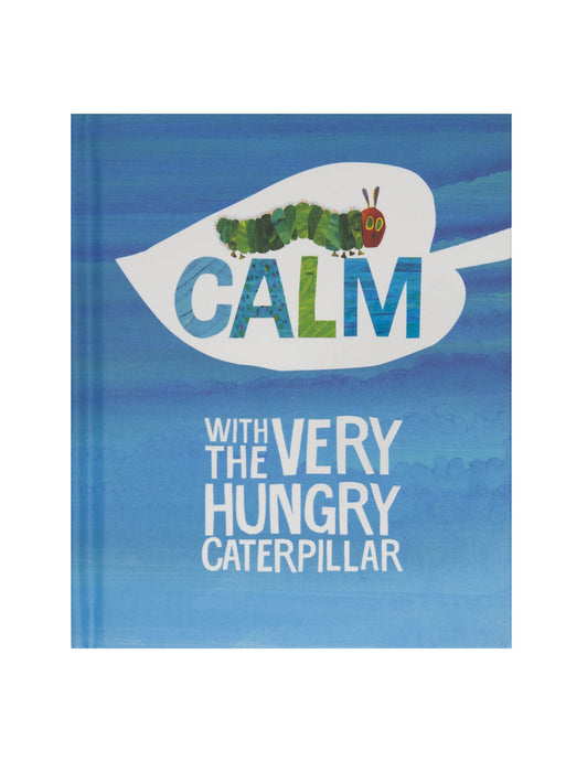 Calm with The Very Hungry Caterpillar hardcover book