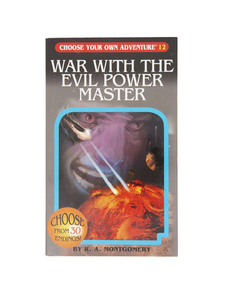 War with the Evil Power Master (Choose Your Own Adventure #12) paperback book
