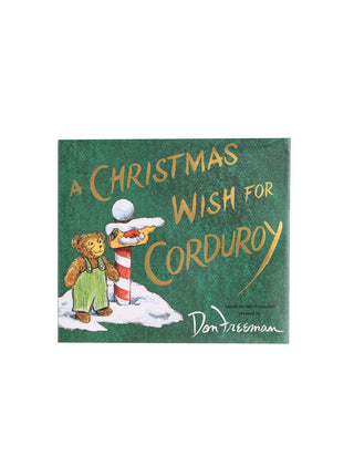 A Christmas Wish for Corduroy hardcover book