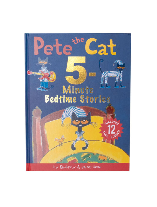 Pete the Cat: 5-Minute Bedtime Stories hardcover book