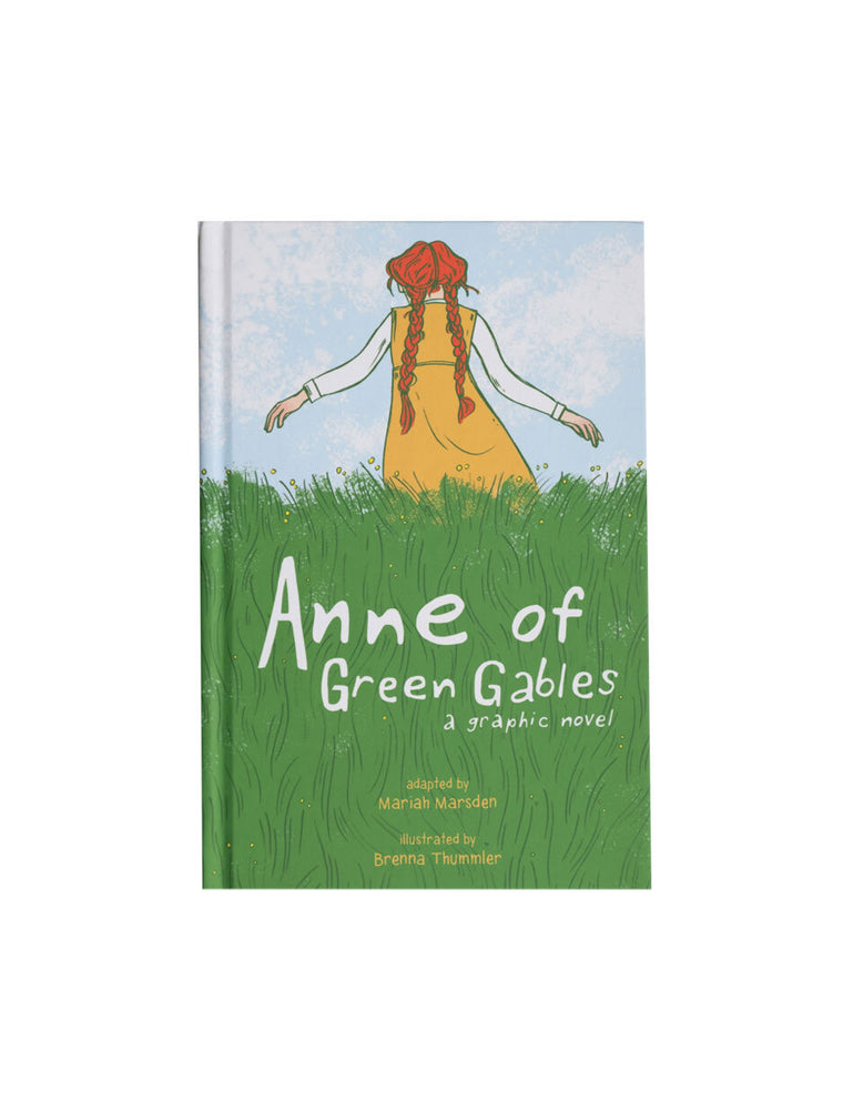 Anne of Green Gables: A Graphic Novel hardcover book
