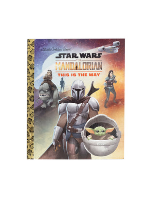 Star Wars: The Mandalorian - This is the Way - Little Golden Book