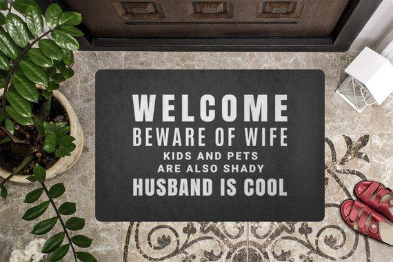 Funny Door Mat / Beware of Wife, Kids & Pets Are Shady, Husband is Cool - Jade & Harlow