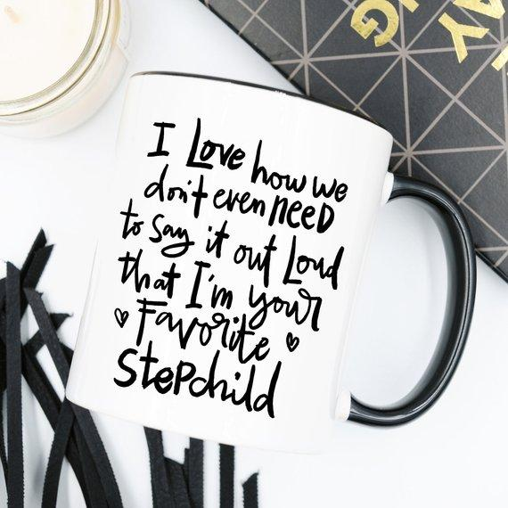 Funny Favorite Stepchild Quote for Step Mom or Step Dad | Coffee Mug - Jade & Harlow