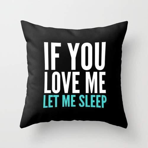 If You Love Me Let Me Sleep Pillow - Jade & Harlow