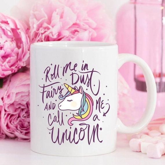 Roll Me In Fairy Dust and Call Me A Unicorn | Funny Ceramic Coffee Mug - Jade & Harlow
