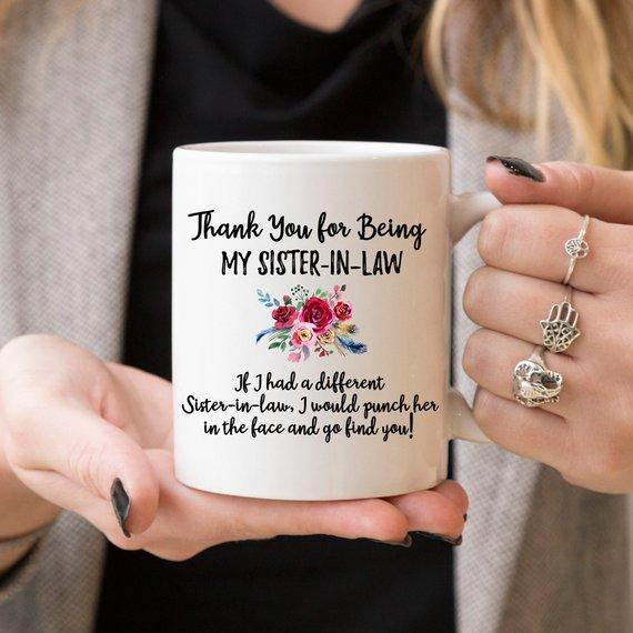 Thank For Being My Sister-In-Law / Funny Ceramic Coffee Mug - Jade & Harlow
