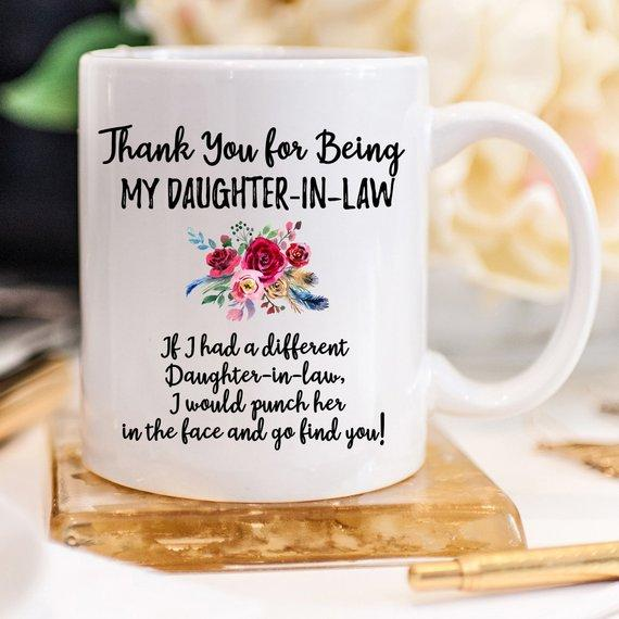 Thank You For Being My Daughter-In-Law - Funny Ceramic Coffee Mug - Jade & Harlow