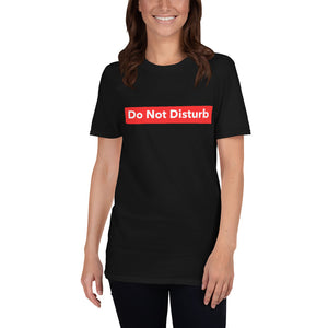 Do Not Disturb Tee - Unisex