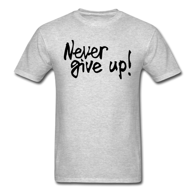 "Men's ""Never Give Up"" T-Shirt - heather gray"