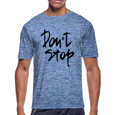 "Men's ""Don't Stop"" Moisture Wicking Performance T-Shirt - heather blue"