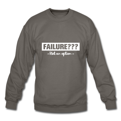 "Women's ""Failure? Not An Option"" Sweatshirt - asphalt gray"