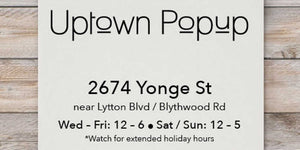 Announcing the Uptown Popup in midtown Toronto