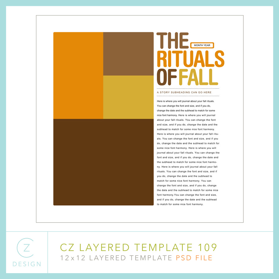 Document some of your favorite rituals of fall with this simple design.  For use with Photoshop or Photoshop Elements, or other applications that can open layered .PSD files. How-to PDF with basic Photoshop instructions and font information included in the download package.