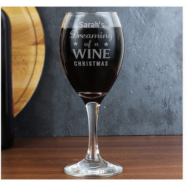 Dreaming of a Wine Christmas... Wine Glass