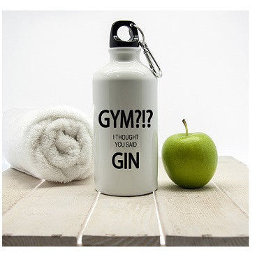 Gym!? I Thought You Said Gin Personalised Water Bottle