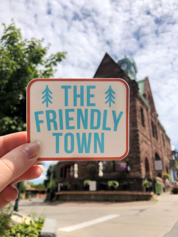 The Friendly Town Sticker