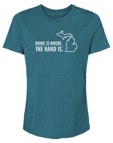 Home Is Where the Hand Is Women's Relaxed Fit T