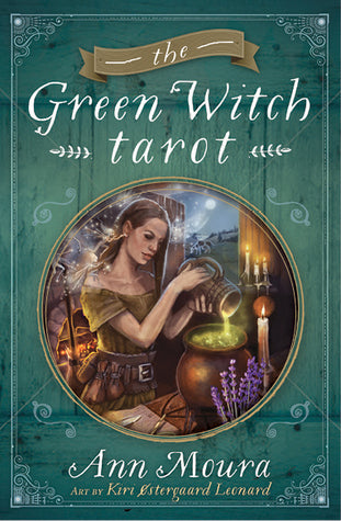 The Green Witch Tarot; Ann Moura, art by Kiri Ostergaard Leonard