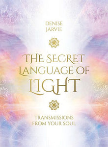 The Secret Language of Light; Denise Jarvie