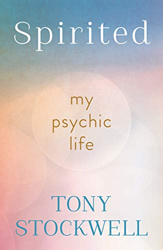 Spirited, My Psychic Life; Tony Stockwell