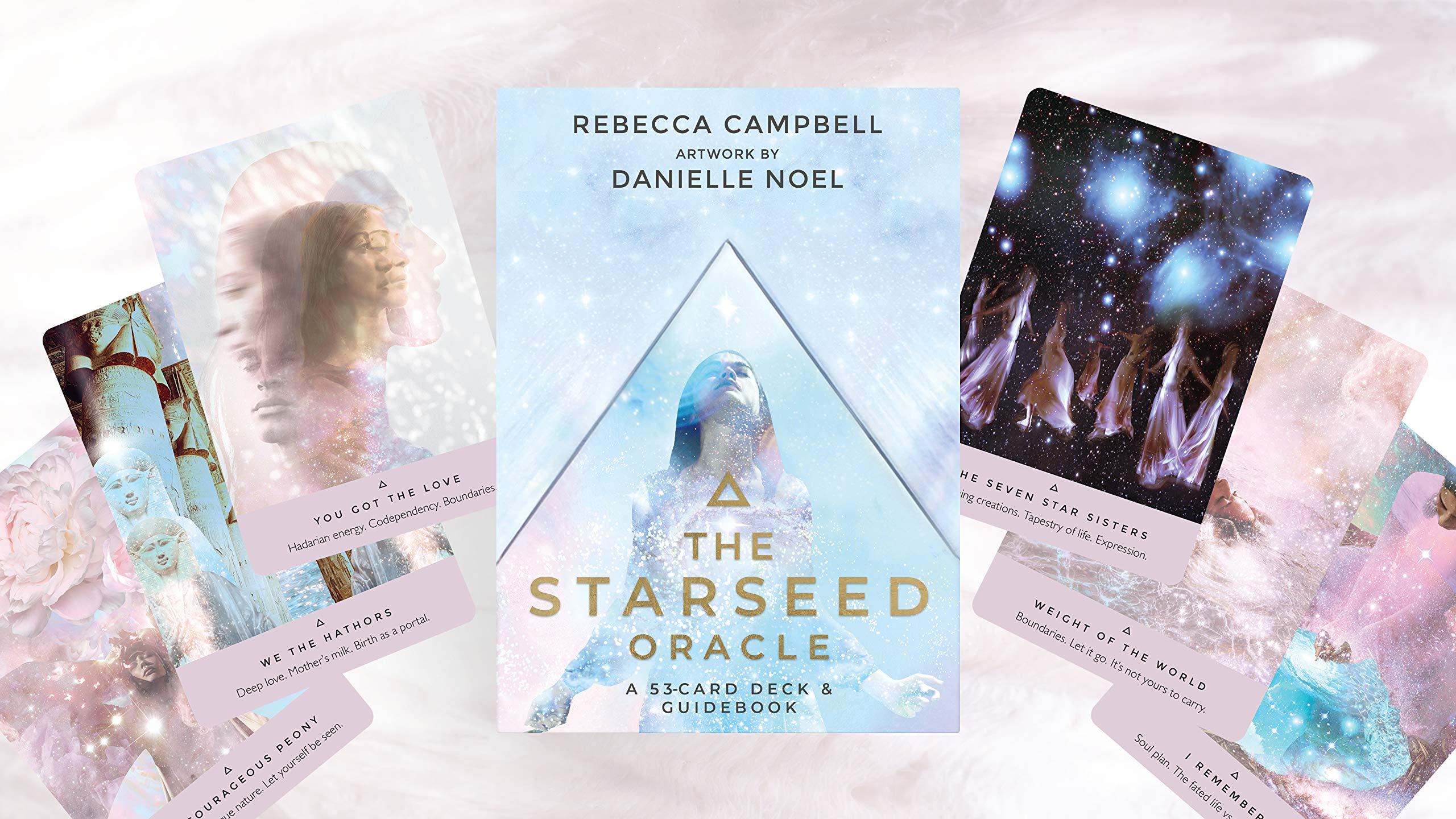 The Starseed Oracle; Rebecca Campbell, artwork by Danielle Noel