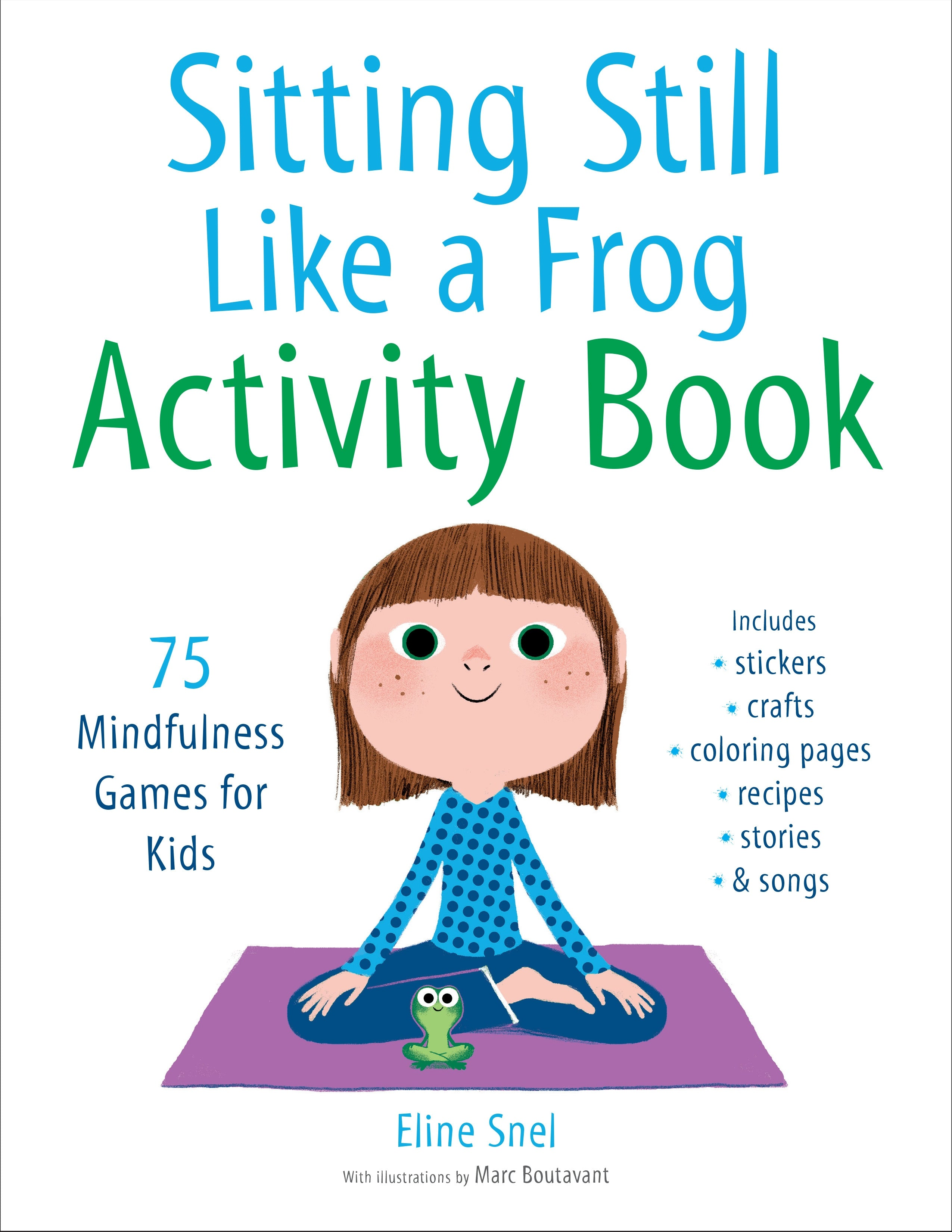 Sitting Still Like a Frog Activity Book; Eline Snel