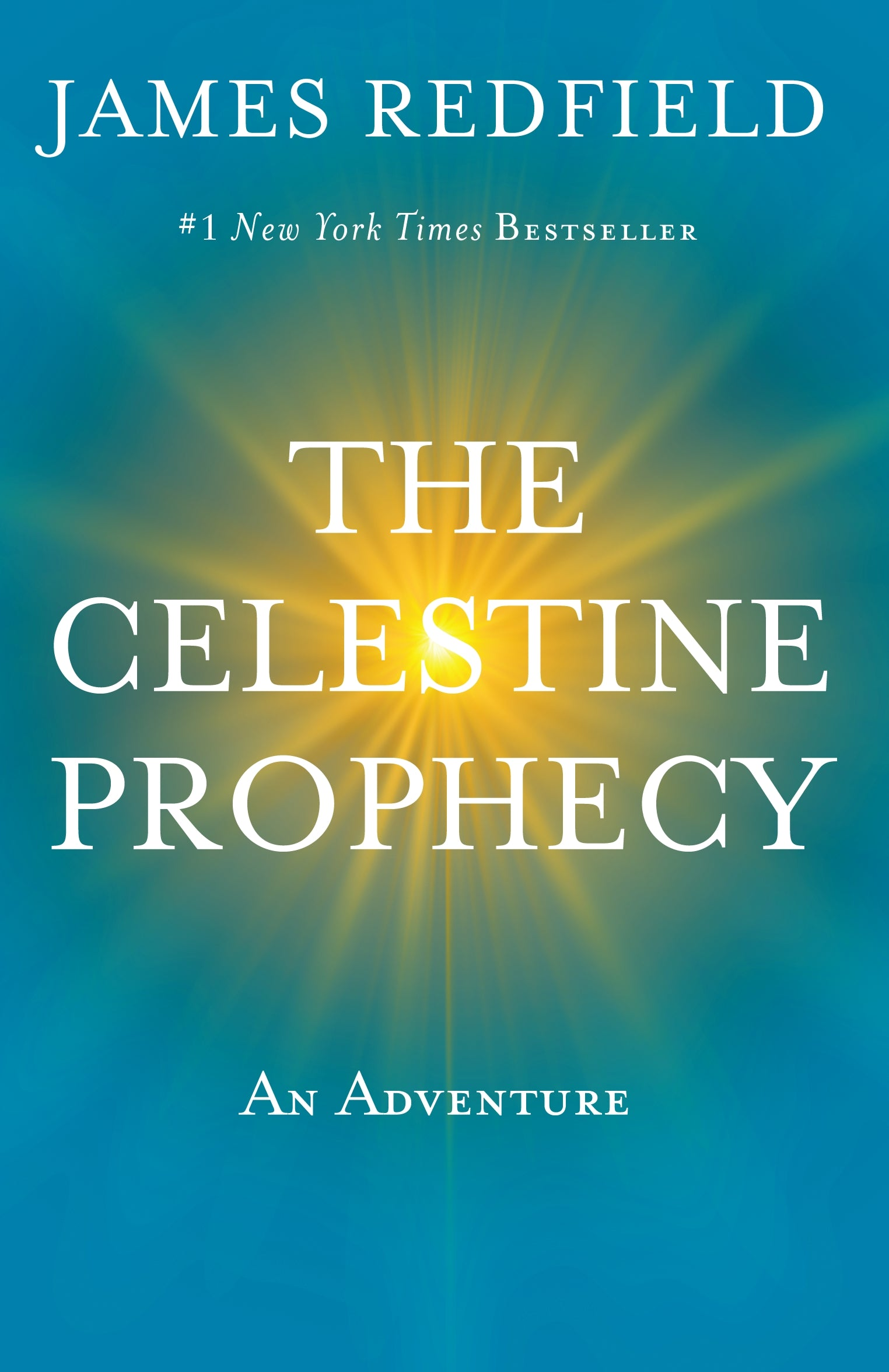 The Celestine Prophecy, An Adventure; James Redfield