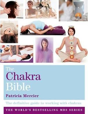 The Chakra Bible; Patricia Mercier