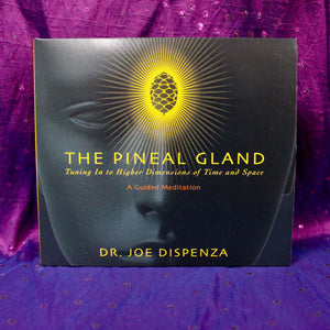 The Pineal Gland: Tuning in to Higher Dimensions of Time and Space CD Joe Dispenza