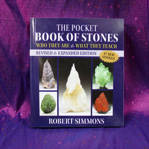 The Pocket Book of Stones, Who They Are & What They Teach; Robert Simmons