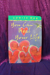 You Can Heal Your Life; Louise Hay