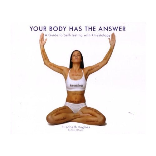 Your Body Has the Answer; Elizabeth Hughes