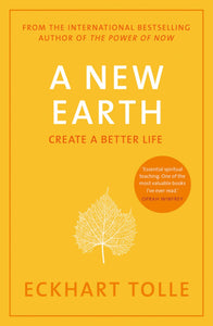 A New Earth; Eckhart Tolle
