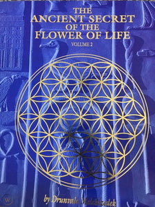 The Ancient Secret of the Flower of Life, Volume 2; Drunvalo Melchizedek