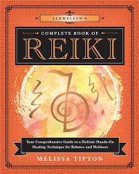 Llewellyn's Complete Book of Reiki; Melissa Tipton